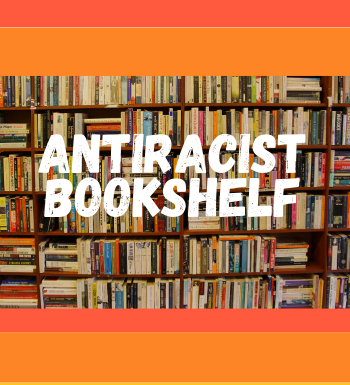 Antiracist Bookshelf